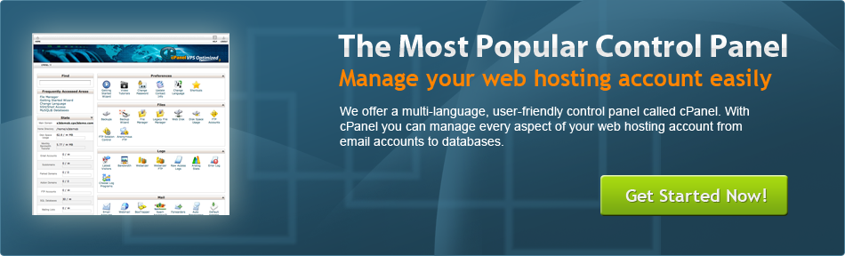 The most popular control panel. Manage your web hosting account easily. We offer a multi-language, user-friendly control panel called cPanel, with cPanel you can manage every aspect of your web hosting account from email accounts to databases.